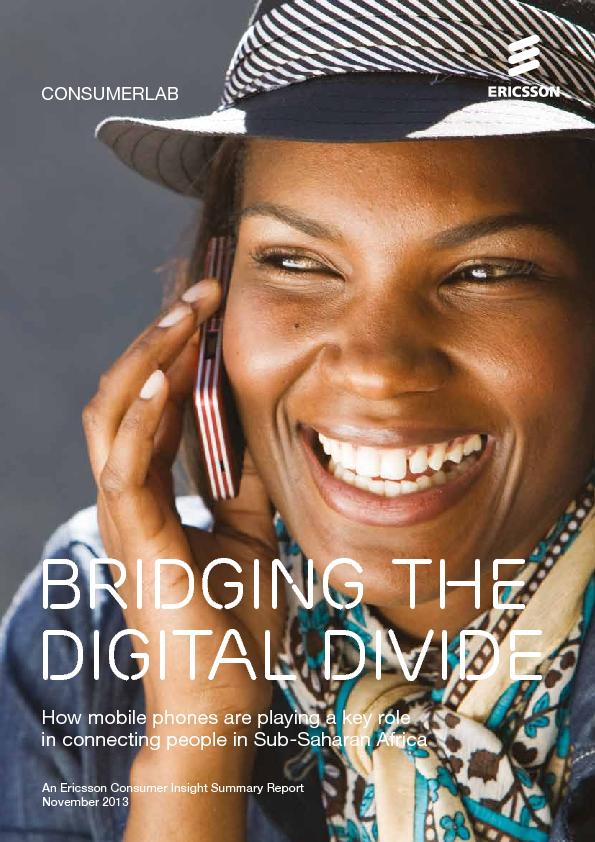 CONSUMERLABBRIDGING THE DIGITAL DIVIDEHow mobile phones are playing a