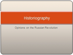 Opinions on the Russian Revolution PowerPoint PPT Presentation