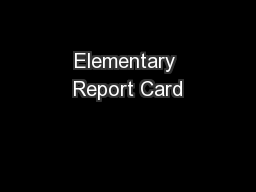 Elementary Report Card PowerPoint PPT Presentation