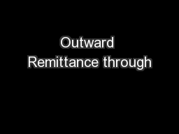 Outward Remittance through