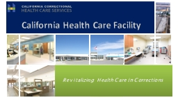 Revitalizing  Health Care in Corrections
