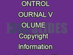NFORMATION YSTEMS ONTROL OURNAL V OLUME   Copyright   Information Systems Audit and Control Association