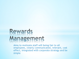 Aims to motivate staff will being fair to all employees, cl
