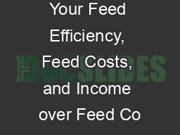 Benchmarking Your Feed Efficiency, Feed Costs, and Income over Feed Co