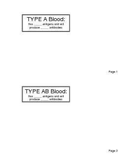 Page  Page  TYPE A Blood Has  antigens and will produce  antibodies TY