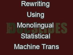 Query Rewriting Using Monolingual Statistical Machine Trans