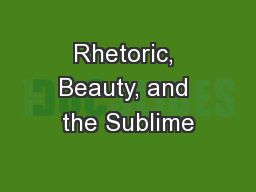 Rhetoric, Beauty, and the Sublime