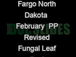 Plant Disease Management NDSU Extension Service North Dakota State University Fargo North Dakota  February  PP Revised Fungal Leaf Spot Diseases of Wheat Tan spot Stagonospora nodorum blotch and Sept