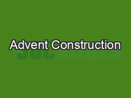 Advent Construction