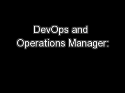 DevOps and Operations Manager:
