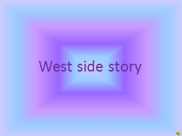 West side story PowerPoint PPT Presentation