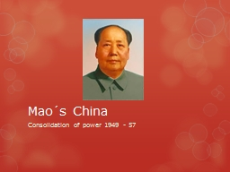 Mao´s China PowerPoint PPT Presentation
