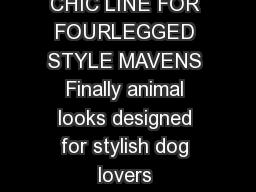 BLUEBLOOD LUXURY GOODS FOR DOGS LAUNCHES CHIC LINE FOR FOURLEGGED STYLE MAVENS Finally animal looks designed for stylish dog lovers September   SAN FRANCISCO BLUEBLOOD Luxury Goods for Dogs today ann PowerPoint PPT Presentation
