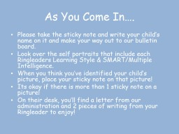 As You Come In….