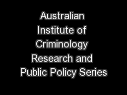 Australian Institute of Criminology Research and Public Policy Series PowerPoint PPT Presentation