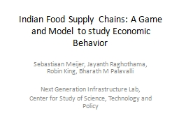Indian Food Supply Chains: A Game and Model to study Econom