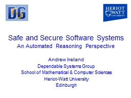 Safe and Secure Software Systems