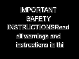 IMPORTANT SAFETY INSTRUCTIONSRead all warnings and instructions in thi