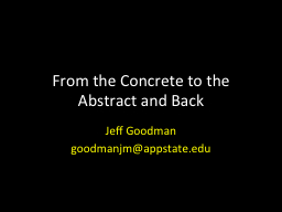 From the Concrete to the Abstract and Back PowerPoint PPT Presentation