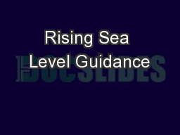 Rising Sea Level Guidance PowerPoint PPT Presentation