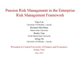 Pension Risk Management in the Enterprise Risk Management F