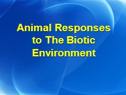 Animal Responses to The Biotic Environment