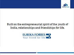 Built on the entrepreneurial spirit of the youth of India,