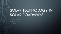 Solar technology in solar roadways