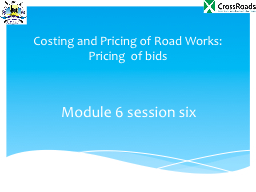 Costing and Pricing of Road Works: