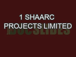 1 SHAARC PROJECTS LIMITED