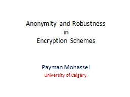 Anonymity and Robustness