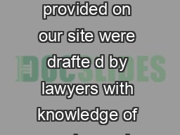 DISCLAIMER The forms provided on our site were drafte d by lawyers with knowledge of equine and contractual matters