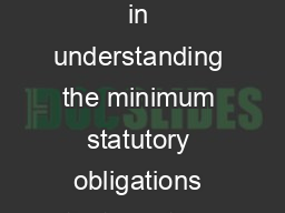 Information Sheet The following information sheet is designed as a guide to assist in understanding the minimum statutory obligations that must be met prior to converting and commencing the operation