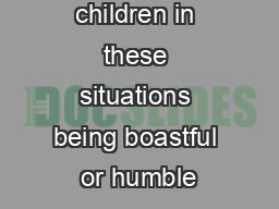 Are the children in these situations being boastful or humble