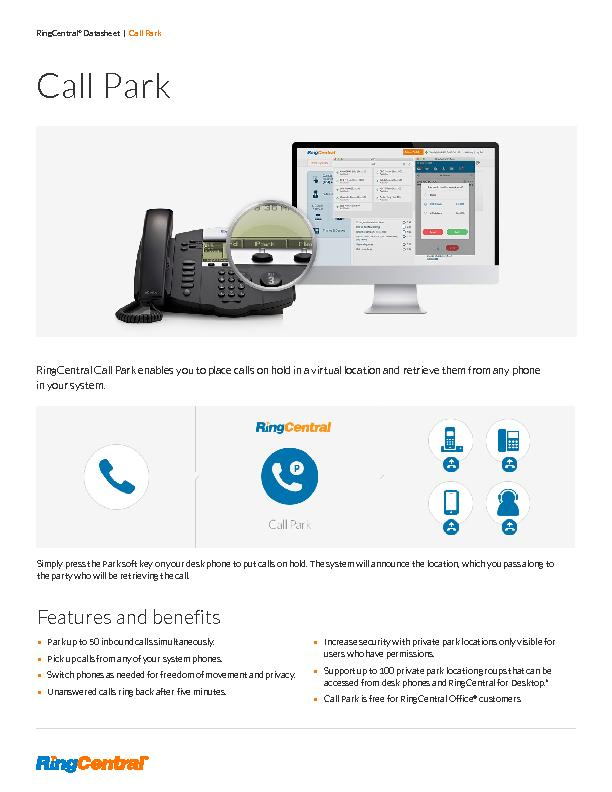 RingCentral Call Park enables you to place calls on hold in a virtual