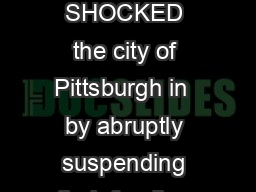 THREE FOUNDATIONS SHOCKED the city of Pittsburgh in  by abruptly suspending their funding to local public schools PowerPoint PPT Presentation