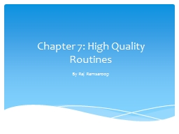 Chapter 7: High Quality Routines PowerPoint PPT Presentation