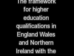 The Bologna Process in higher education Compatibility of The framework for higher education qualifications in England Wales and Northern Ireland with the Framework for Qualifications of the European