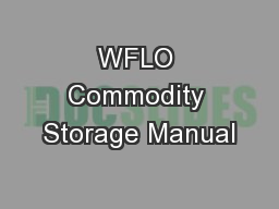 WFLO Commodity Storage Manual