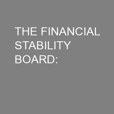 THE FINANCIAL STABILITY BOARD: