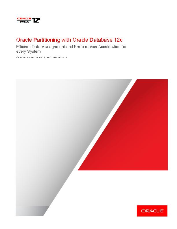 ORACLE PARTITIONING WITH ORACLE DATABASE 12C  Executive Summary Oracle