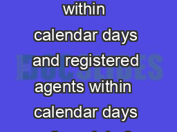 IMPORTANT Landlords must lodge this form within  calendar days and registered agents within  calendar days of receipt of the full or any part payment of bond mon ies