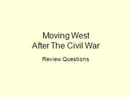 Moving West PowerPoint PPT Presentation