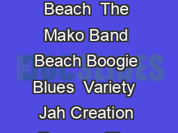 Boogie in the Park Concert Series Sundays   PM Ocean Front Park Kure Beach  The Mako Band Beach Boogie Blues  Variety  Jah Creation Reggae  The Central Park Band Classic Rock Pop Dance  Beach from th