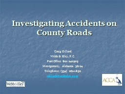 Investigating Accidents on County Roads