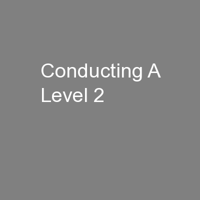 Conducting A Level 2