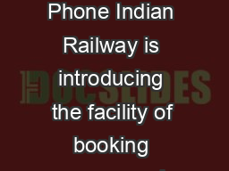 Help Document for utsonmobile Android Phone Indian Railway is introducing the facility of booking unreserved suburban tickets on smartphones