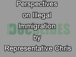 Perspectives on Illegal Immigration by Representative Chris