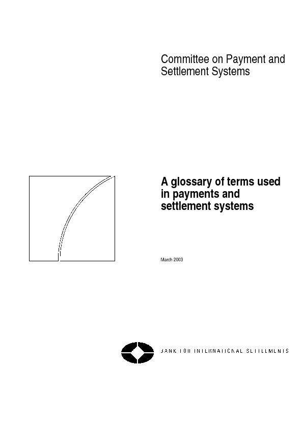 A glossary of terms used in payments and settlement systems    March