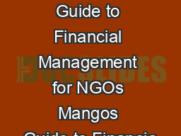 Mangos Guide to Financial Management for NGOs Mangos Guide to Financia